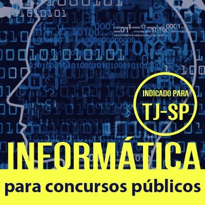 Informática para Concursos Públicos   Banca Vunesp