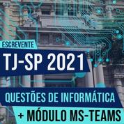 Informática para o Concurso Escrevente TJSP 2021 | Questões Vunesp + Módulo Teams