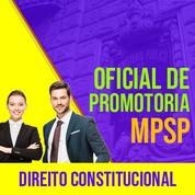 MPSP Oficial de Promotoria Concurso 2021 Vunesp | Direito Constitucional