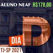 Concurso Público Escrevente TJSP 2021 | Dia D do NEAF