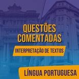Questões Comentadas para TJSP e MPSP Concurso Vunesp 2021 | Língua Portuguesa - Interpretação de Textos