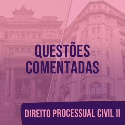 Questões Comentadas para TJSP e MPSP Concurso Vunesp 2021   Direito Processual Civil II