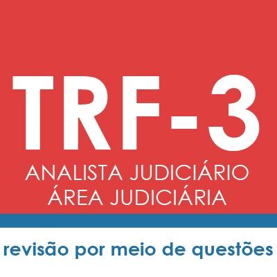 Curso TRF3 Analista Judiciário Área Judiciária - Direito Penal | Teoria e Testes