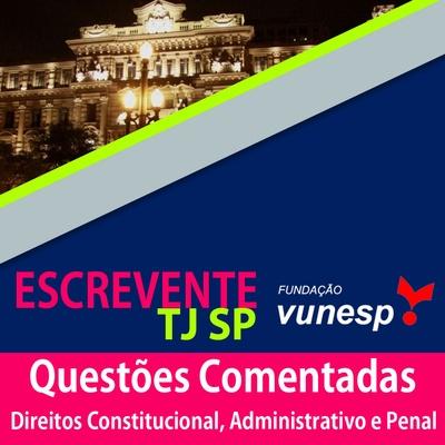 Questões Comentadas Escrevente TJ SP Vunesp - Evento Solidário