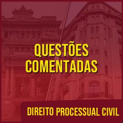 Questões Comentadas para TJSP e MPSP Concurso Vunesp 2021   Direito Processual Civil